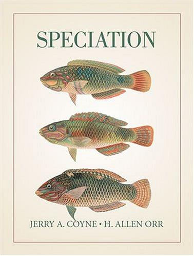 Speciation by Jerry A. Coyne, H. Allen Orr