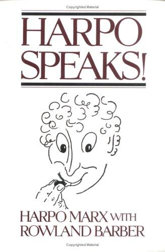 Harpo Speaks! by Harpo Marx, Rowland Barber