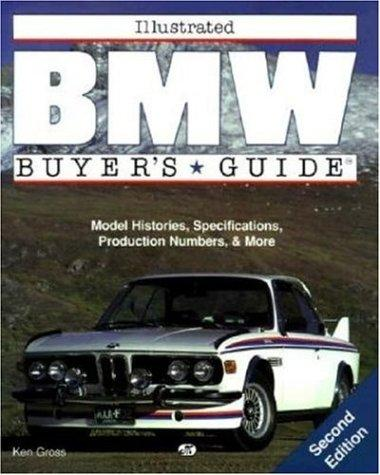 Illustrated BMW buyer's guide by Gross, Ken