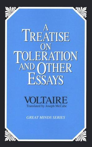 A treatise on toleration and other essays by Voltaire