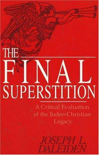 The final superstition by Joseph L. Daleiden