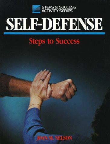 Self-defense by Nelson, Joan M.