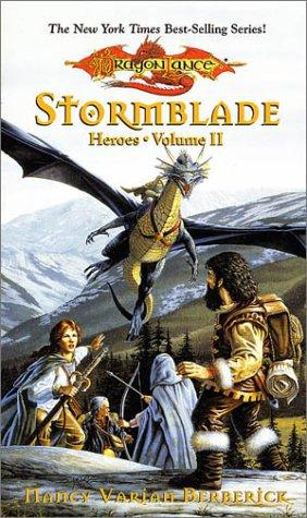 Stormblade (Dragonlance Heroes, Vol 2) by Nancy Varian Berberick