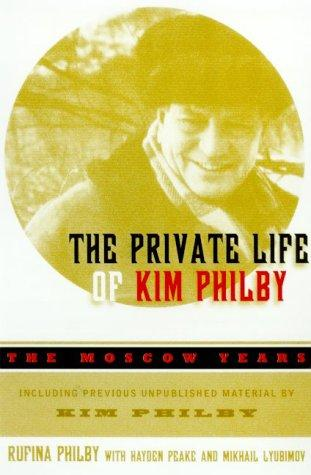 The private life of Kim Philby by Rufina Filbi