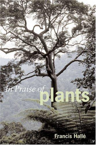 In Praise of Plants by