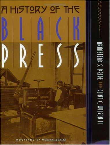 A history of the Black press by Armistead Scott Pride
