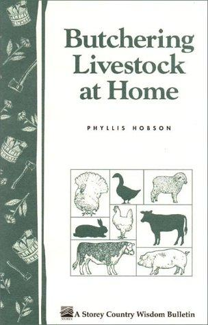 Butchering Livestock at Home by Phyllis Hobson