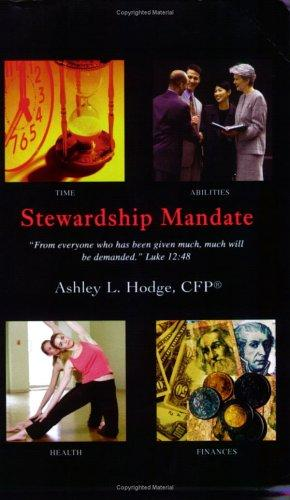 Stewardship Mandate by Ashley L Hodge