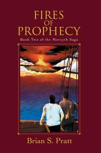 Fires of Prophecy (The Morcyth Saga, Book 2) by Brian S. Pratt