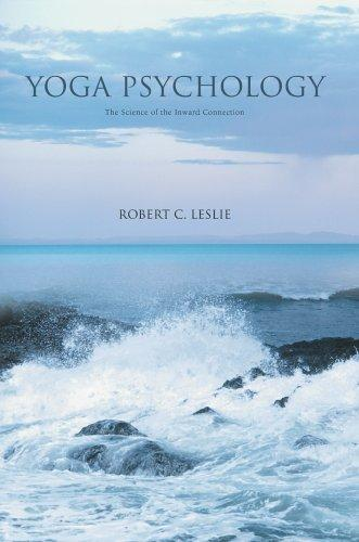 Yoga Psychology by Robert C. Leslie