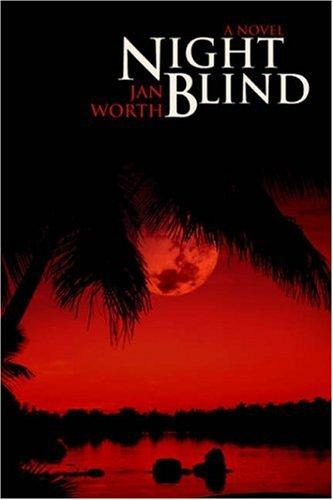 Night Blind by Jan Worth