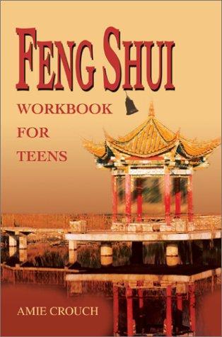 Feng Shui Workbook for Teens