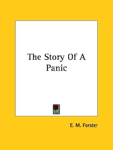 The Story of a Panic by E. M. Forster