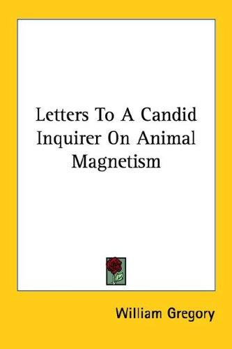 Letters to a Candid Inquirer on Animal M by William Gregory