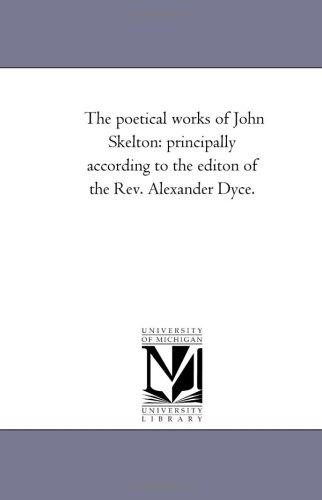 The poetical works of John Skelton