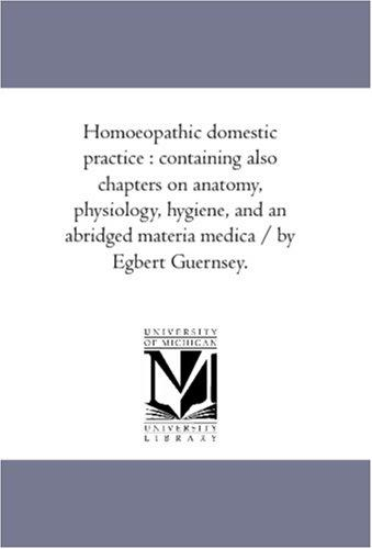 Homoeopathic domestic practice