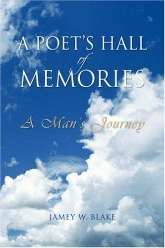 A Poet's Hall of Memories