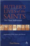 BUTLER'S LIVES OF THE SAINTS: THE THIRD MILLENNIUM by PAUL BURNS