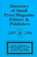 Directory Of Small Press/magazine Editiors & Publishers 2005-2006 (Directory of Small Press and Magazine Editors and Publishers) by Len Fulton