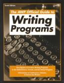 The AWP official guide to writing programs by edited by D.W. Fenza ... [et al.]
