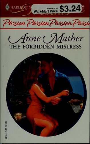 The Forbidden Mistress by Anne Mather