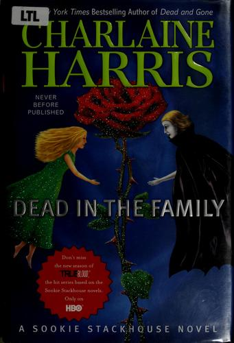 Dead in the family by Charlaine Harris