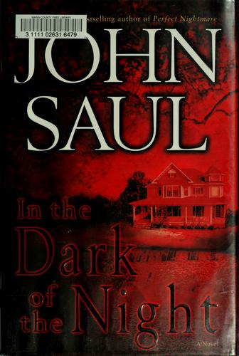 In the dark of the night by John Saul
