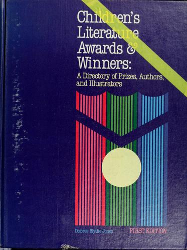 Children's literature awards and winners by Dolores Blythe Jones