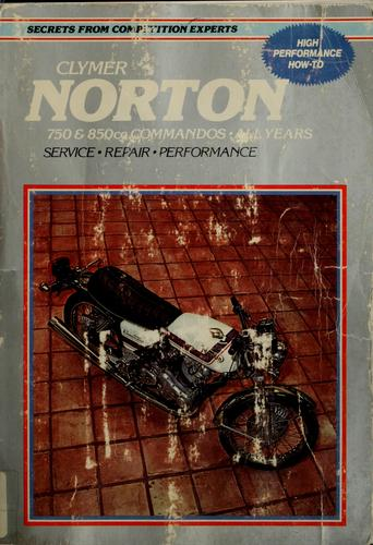 Norton service-repair handbook, 750 & 850 cc Commandos, all years by Mike Bishop