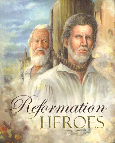 Reformation Heroes by Kleyn, Diana and Joel Beeke