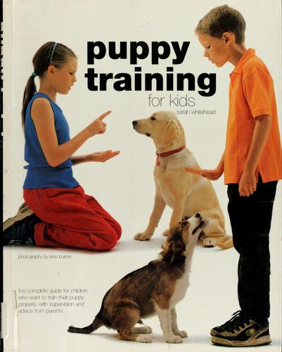 Puppy training for kids by Sarah Whitehead