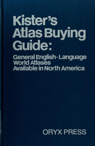 Kister's Atlas buying guide by Kenneth F. Kister