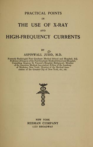 Practical points in the use of X-ray and high-frequency currents by