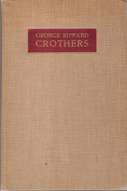 George Edward Crothers by