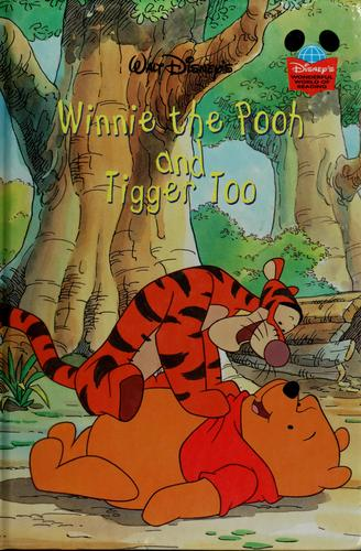 Walt Disney's Winnie the Pooh and Tigger too by