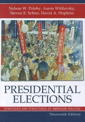 Presidential Elections by Aaron B. Wildavsky