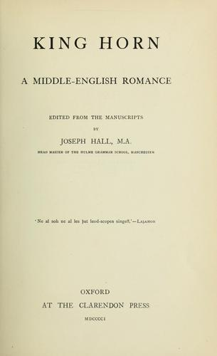 King Horn, a middle English romance by Hall, Joseph