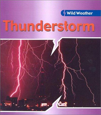 Thunderstorm (Wild Weather)