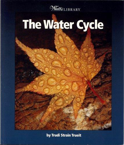 Water Cycle by Trudi Strain Trueit