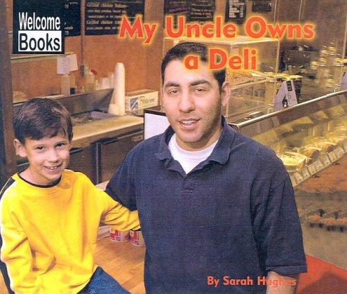 My Uncle Owns a Deli by Sarah Hughes