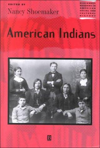 American Indians by Nancy Shoemaker