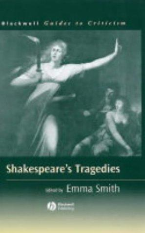 Shakespeare's Tragedies by Emma Smith