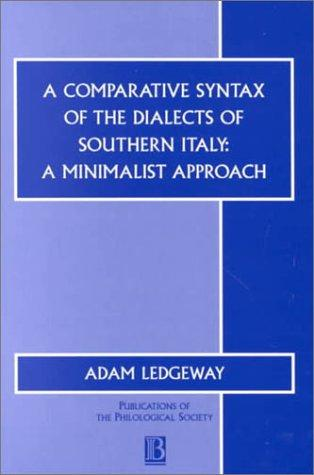 A comparative syntax of the dialects of southern Italy by Adam Ledgeway