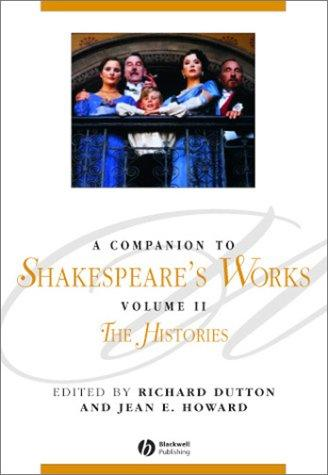 A Companion to Shakespeare's Works by Jean Howard
