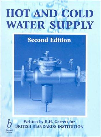 Hot and cold water supply by R. H. Garrett