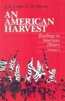 An American harvest by (edited by) J.R. Conlin, C.H. Peterson.