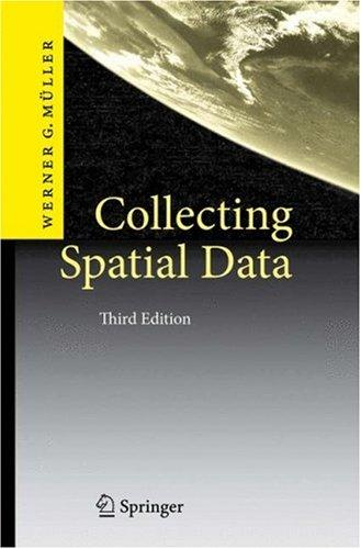 Collecting Spatial Data by Werner G. Müller