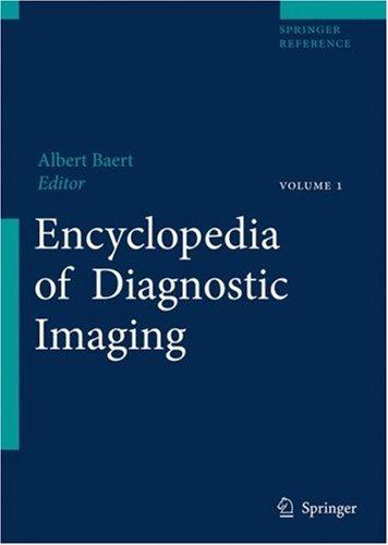 Encyclopedia of Diagnostic Imaging by A.L. Baert