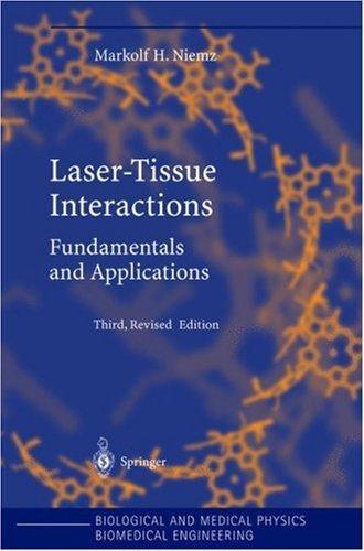 Laser-Tissue Interactions