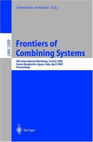 Frontiers of Combining Systems by Alessandro Armando